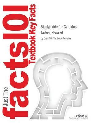 Studyguide for Calculus by Anton, Howard, ISBN 9781118404010