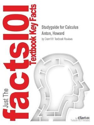 Studyguide for Calculus by Anton, Howard,ISBN9781118137925