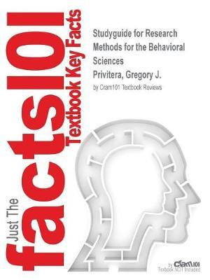 Studyguide for Research Methods for the Behavioral Sciences by Privitera, Gregory J., ISBN 9781506326573
