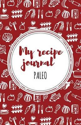 my recipe journal paleo red by lovely recipe journals moli
