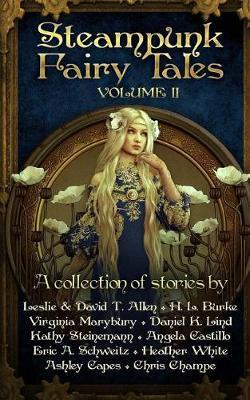 Steampunk Fairy Tales 2