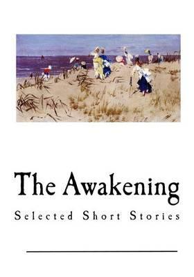 The Awakening: SelectedShortStories