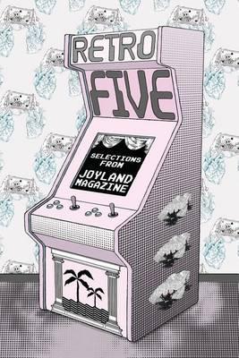 Retro Five: Selections fromJoylandMagazine