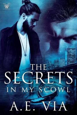 The Secrets inMyScowl