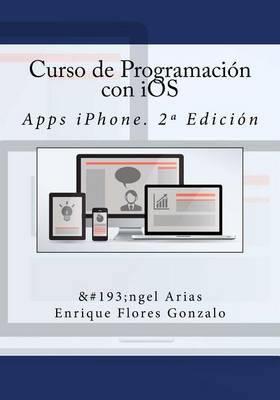 Curso de Programacion con iOS: Apps iPhone.2aEdicion