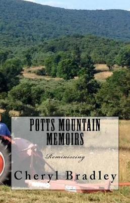 Potts MountainMemoirs:Reminiscing