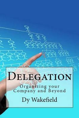 organising and delegating