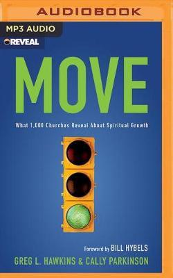 Move: What 1,000 Churches Reveal AboutSpiritualGrowth