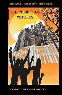 The Pendleton Witches