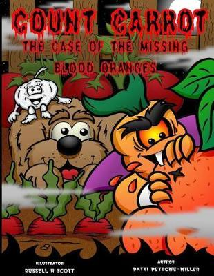 Count Carrot and the Mystery of the Blood Oranges