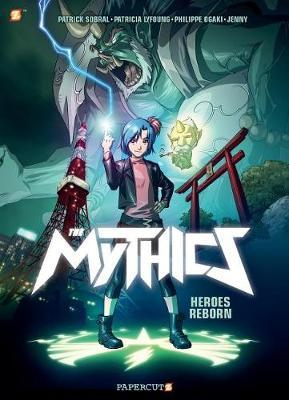 The Mythics #1: Heroes reborn