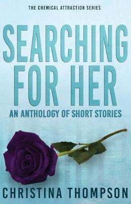 Searching for Her: An Anthology of Short Stories