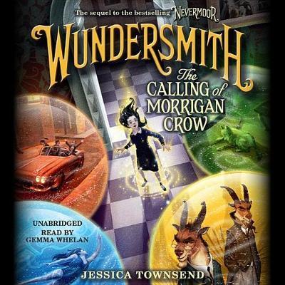 Wundersmith: The Calling ofMorriganCrow