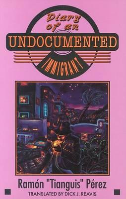 Diary of anUndocumentedImmigrant