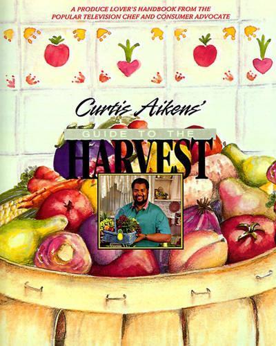 Curtis Aikens' Guide totheHarvest