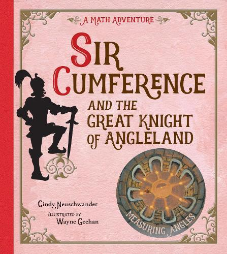 Sir Cumference and the Great KnightofAngleland