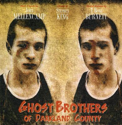 Ghost Brothers ofDarklandCounty