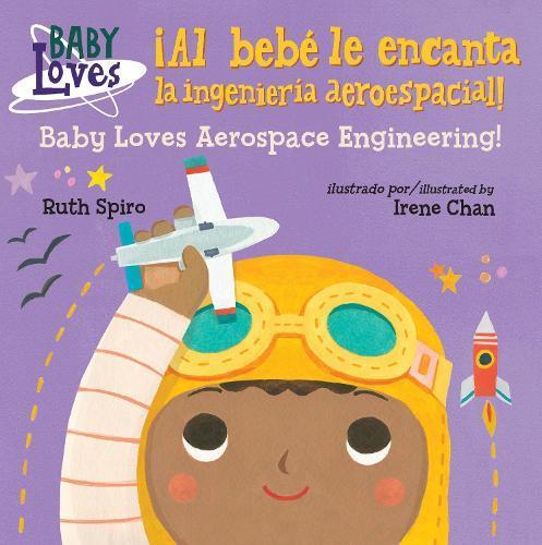 !Al bebe le encanta la ingenieria aeroespacial! / Baby Loves Aerospace Engineering!