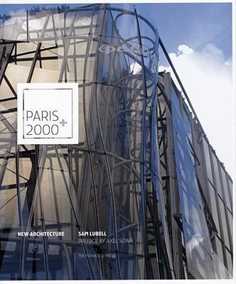 Paris 2000+: New Architecture