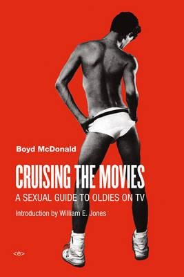 Cruising the Movies: A Sexual Guide to OldiesonTV