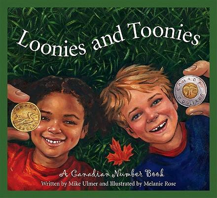 Loonies and Toonies:ACanadia