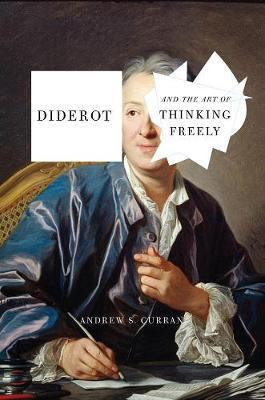Diderot And The Art OfThinkingFreely
