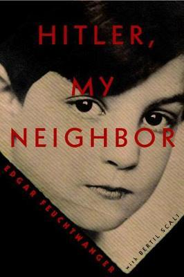 Hitler, My Neighbor: Memories of a Jewish Childhood