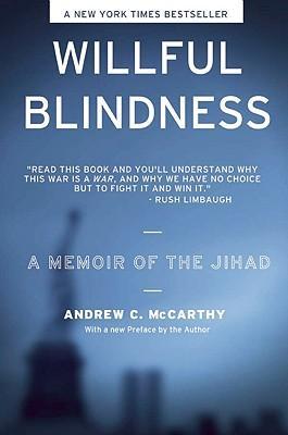 Willful Blindness: A Memoir oftheJihad