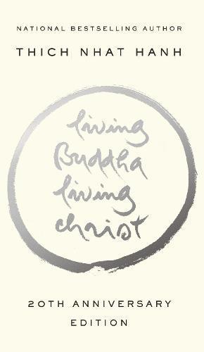 Living Buddha, Living Christ: 10th Anniversary Edition