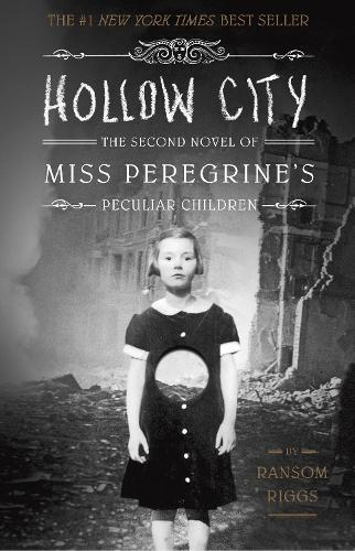 Hollow City: The Second Novel of Miss Peregrine'sPeculiarChildren