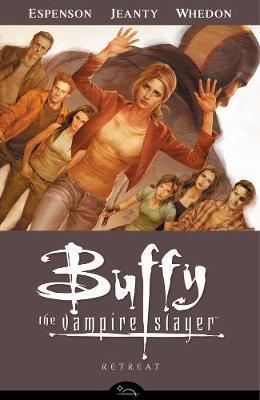 Buffy The Vampire Slayer Season 8 Volume6:Retreat