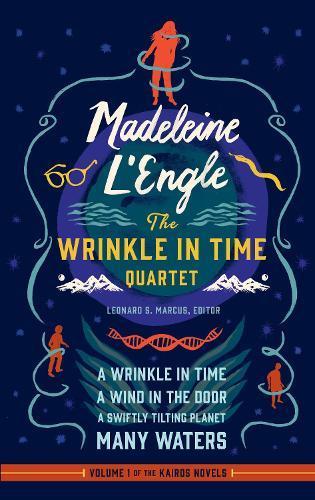 Madeleine L'Engle: The Wrinkle in Time Quartet(LOA#309)