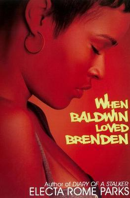 When Baldwin Loved Brenden
