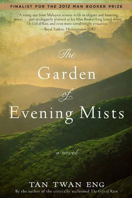 The Garden ofEveningMists