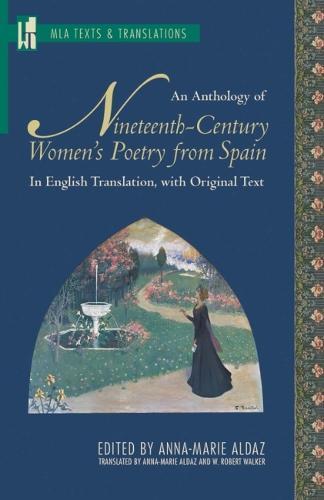 An Anthology of Nineteenth-Century Women's PoetryfromSpain