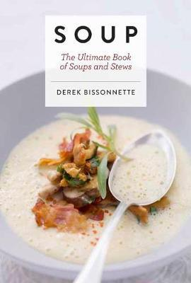 Soup: The Ultimate Book of SoupsandStews
