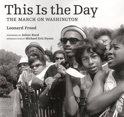 This is the Day - The MarchonWashington