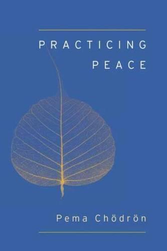 Practicing Peace (Shambhala Pocket Classic)