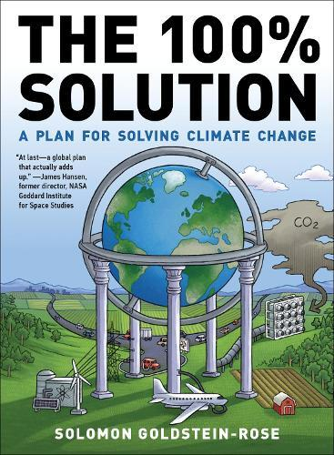 The 100% Solution: A Framework for Solving Climate Change