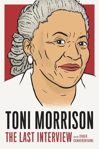 Toni Morrison: TheLastInterview