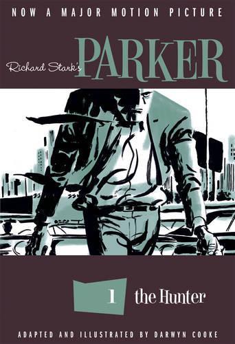 Richard Stark's Parker: The Hunter