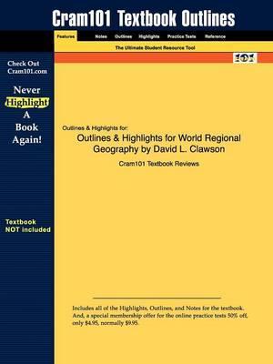 Studyguide for World Regional Geography by Clawson, David L.,ISBN9780131497030