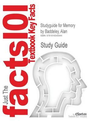 Studyguide for Memory by Baddeley, Alan,ISBN9781848720015