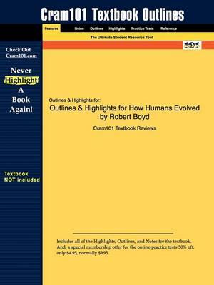 Studyguide for How Humans Evolved by Boyd, Robert,ISBN9780393932713