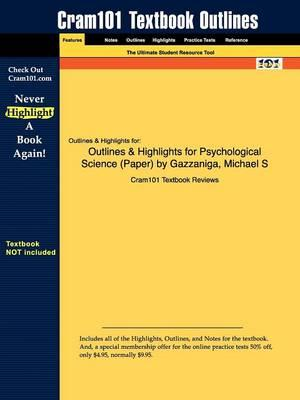 Studyguide for Psychological Science (Paper) by Gazzaniga, ISBN 9780393165104
