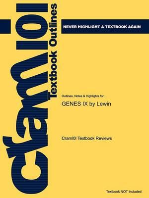 Studyguide for Genes IX by Lewin, ISBN 9780763740634