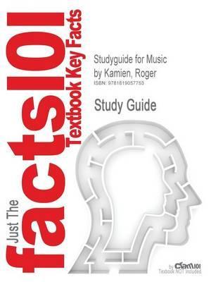 Studyguide for Music by Kamien, Roger,ISBN9780077216665