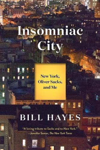 Insomniac City: New York, Oliver,andMe