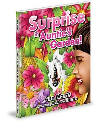 Surprise in Auntie's Garden!
