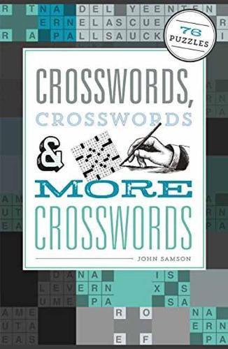 Crosswords, Crosswords & More Crosswords: 76 Puzzles